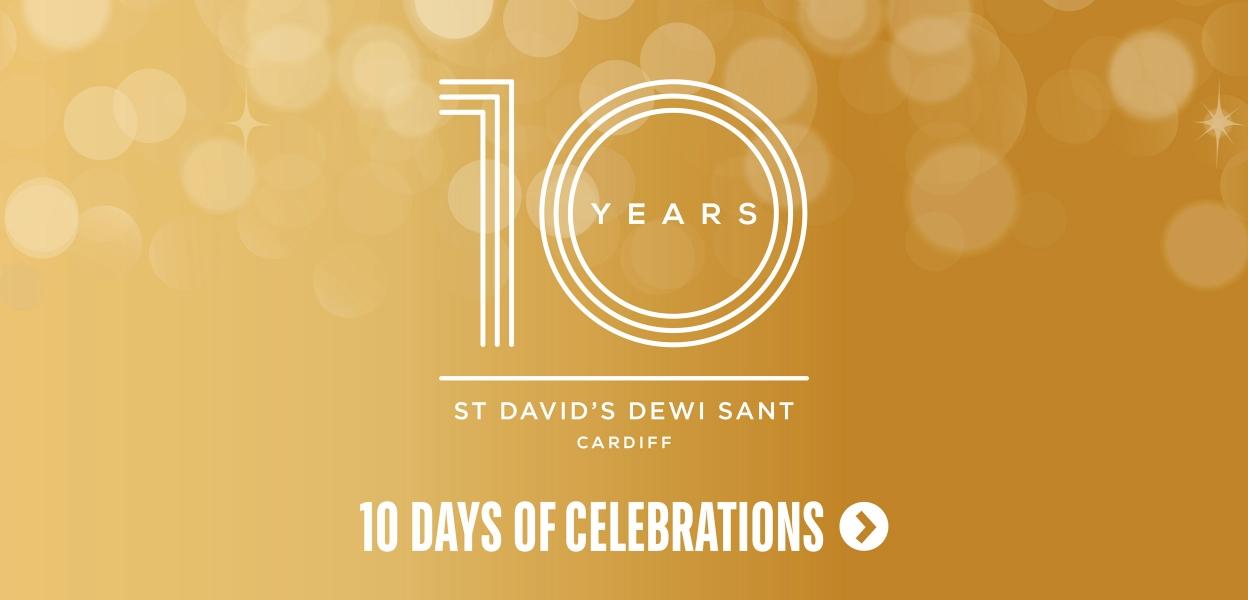10th birthday cardiff St David's